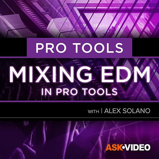 Mixing EDM in Pro Tools