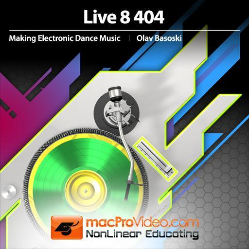 Live 8 404: Making Electronic Dance Music
