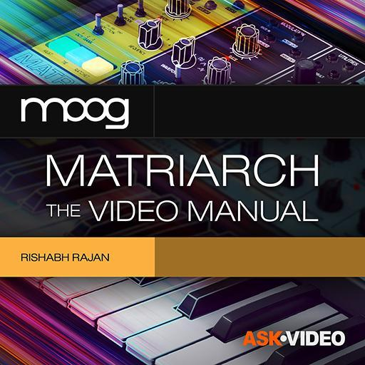 Moog Matriarch 101: Moog Matriarch: The Video Manual