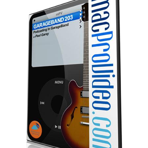 GarageBand 203: Podcasting In GarageBand