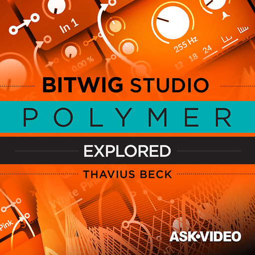 Bitwig Studio 204: Polymer Explored
