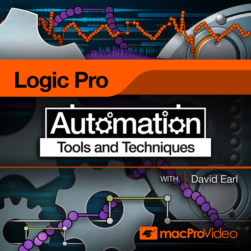 Logic Pro X 308: Automation Tools and Techniques
